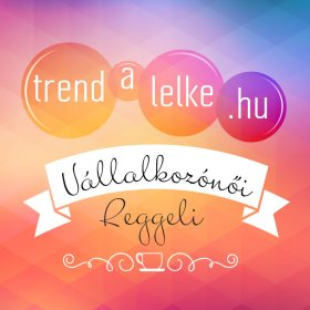Trendalelke Vállalkozónői Reggeli